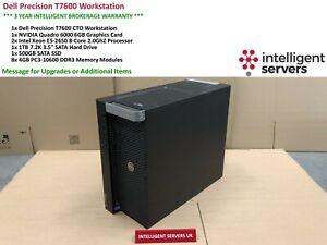 Dell T7600 Workstation  2x E5-2650 2.0GHz  32GB  500GB SSD 1TB SATA  Quadro 6000