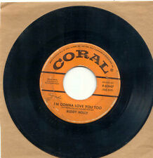 45 - Coral - Buddy Holly - 9-61947 - I'm Gonna Love You Too/Listen To Me
