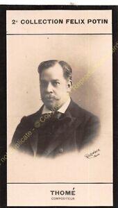 Chromo trade card Photo FRANCIS THOMé Compositeur circa 1907