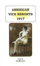 Prostitute Risque Bk American Vice Resorts 1917 Red Light Ladies of Last Century