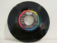 45 RECORD TINA TURNER- BETTER BE GOOD TO ME