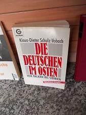 Die Deutschen im Osten, von Klaus Dieter Schulz-Vobach, aus dem Goldmann Verlag