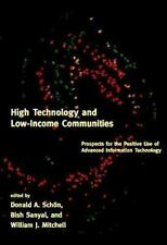 High Technology and Low-Income Communities: Prospects for the Positive Use of Ad