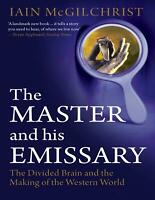 The Master and His Emissary 2012 by Iain McGilchrist (E-B0K||E-MAILED) #14