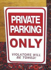 PRIVATE PARKING ONLY SIGN RESERVED PARKING