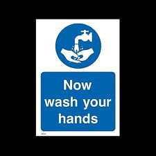 Now wash your hands - Plastic Sign or Sticker - All Sizes & Materials - (MISC56)