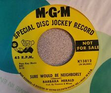 Barbara Herald ‎– Good / Sure Would Be Neighborly ~ Promo (M-)