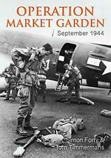Operation Market Garden: September 1944 (WWII Historic Battlefields) by Timmerma