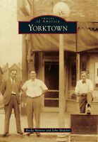 Yorktown [Images of America] [IN] [Arcadia Publishing]