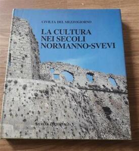 La Cultura Nei Secoli Normanno Svevi Silvana 1983