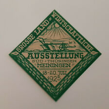 Land-Wirtschaftliche Ausstellung Meiningen 1925 Reklamemarke Werbemarke (13054)