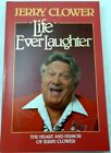 Jerry Clower: Life Ever Laughter SIGNED trade paperback Coonhunting Mississippi