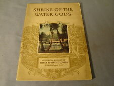 Vintage Shrine Of The Water Gods Historical Account Silver Springs Florida Book