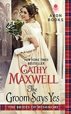 The Groom Says Yes by Cathy Maxwell (Paperback, 2014)