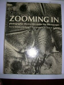 'ZOOMING IN'  PHOTOGRAPHIC DISCOVERIES UNDER THE MICROSCOPE. Dr L.R.WOLBERG