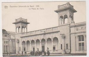 Gand Exhibition 1913 postcard - Le Palais de L'Italie (A78)