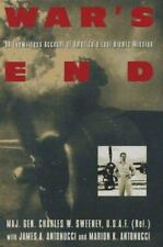 War's End : An Eyewitness Account of America's Last Atomic Mission by Charles W.