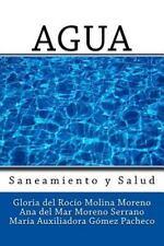 Agua : Saneamiento y Salud by Ana del Mar Moreno Serrano, Diego Molina Ruiz,...