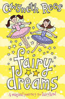 Fairy Dreams: A Magical Journey to Fairyland, Rees, Gwyneth , Acceptable | Fast