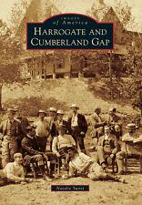 Harrogate and Cumberland Gap [Images of America] [TN] [Arcadia Publishing]