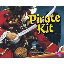 Pirate Kit (Pirates Ahoy!),Tucker, Rosalyn,New Book mon0000104526