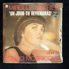 """Mireille MATHIEU Vinyle 45T 7"""" Chante Ennio MORRICONE - UN JOUR TU REVIENDRAS"""