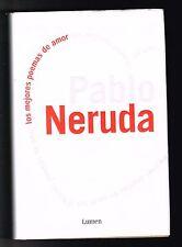 Pablo Neruda Los Mejores Poemas De Amor Chile 2008 Hardcover Premio Nobel
