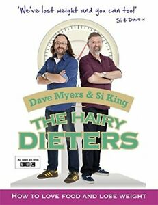 The Hairy Dieters: How to Love Food and Lose Weight by Si King Book The Cheap