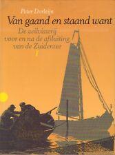 VAN GAAND EN STAAND WANT I - HOORN EN ENKHUIZEN - Peter Dorleijn (1982)