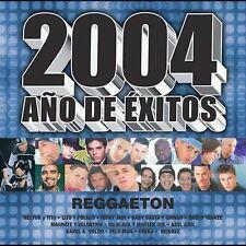 NEW - 2004 Ano De Exitos: Reggaeton by Various Artists