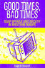 GOOD TIMES, BAD TIMES: SOAP OPERAS AND SOCIETY IN WESTERN WORLD., O'Donnell, Hug