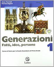Generazioni. Fatti, idee, persone. Con magazine-Le grandi civiltà del passato.