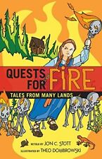 QUESTS FOR FIRE - New Book STOTT, JON C