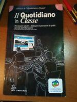 Il quotidiano in classe - AA.VV - La nuova Italia - 2013 - M