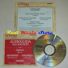 CD THOMAS MUSORGSKIJ PONCHIELLI WAGNER Audioguida all'ascolto GIOCONDA lp mc dvd