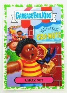 2016 Garbage Pail Kids CROZ Nut GREEN Border Parallel GPK Sticker Card 6a
