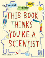 This Book Thinks You're a Scientist: Imagine · E, Harriet Russell, New