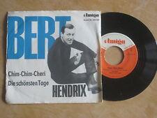 Bert Hendrix - Chim-Chim-Cherie    Vinyl  Single Amiga
