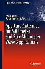 Signals and Communication Technology: Aperture Antennas for Millimeter and...