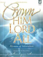 Crown Him Lord of All: Hymns of Adoration (Lillenas Publications)