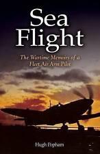 Hugh Popham, Sea Flight: A Fleet Air Arm Pilot's Story, Very Good Book