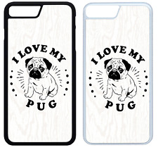I Love My Pug Phone Case Cover iPhone 4 5 6 7 8 X XR XS Max Plus