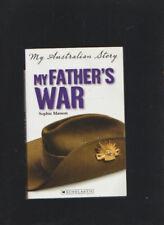 Sophie Masson/My Australian Story:My Father's War Trade PB WW1 Somme Annie