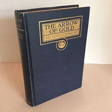 The Arrow of Gold: Joseph Conrad 1919 HC First Edition, 2nd Issue, Vintage Novel