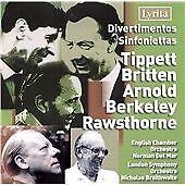 Divertimentos, Sinfoniettas by Tippett, Britten, Arnold, Berkeley, Rawsthorne (2007)