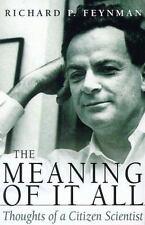 Richard P. Feynman~THE MEANING OF IT ALL~1ST/DJ~NICE COPY