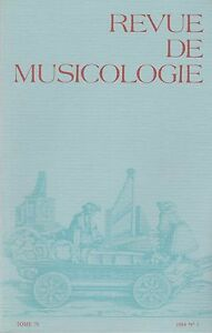 revue de musicologie, tome 70-1984, n°1