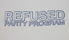 XL * vtg 90s REFUSED Party Program THE SHAPE OF PUNK TO COME t shirt * 93.8