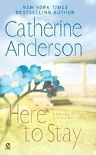Here to Stay: A Harrigan Family Novel, Catherine Anderson, Good Book