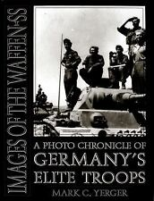 Book - Images of the Waffen-SS: A Photo Chronicle of Germany's Elite Troops